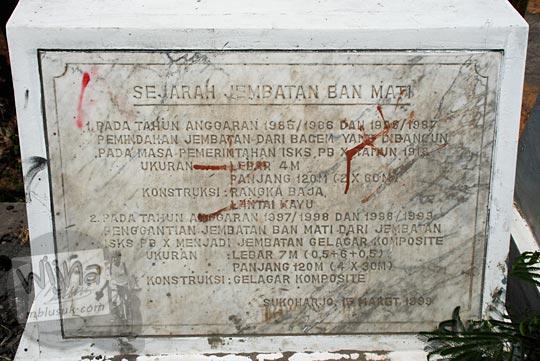 Prasasti Sejarah Jembatan Banmati dan hubungannya dengan Sejarah mistis Jembatan Bacem di Sukoharjo, Jawa Tengah pada September 2015