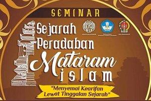 Seminar Sejarah Peradaban Mataram Islam yang Dinanti-Nanti